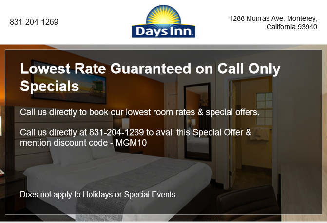 Call us to receive 10% off your stay